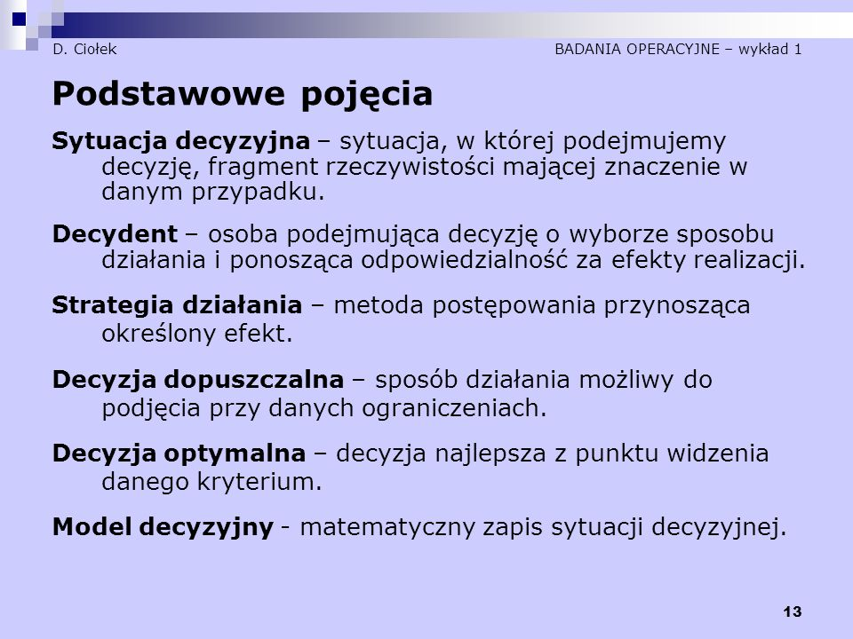 D. Ciołek BADANIA OPERACYJNE – wykład 1
