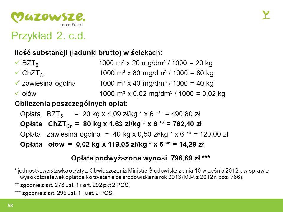 Przykład 2. c.d. Ilość substancji (ładunki brutto) w ściekach: