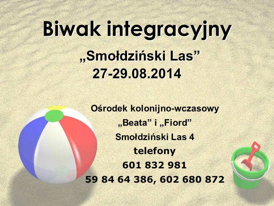 """Biwak integracyjny """"Smołdziński Las 27-29.08.2014"""