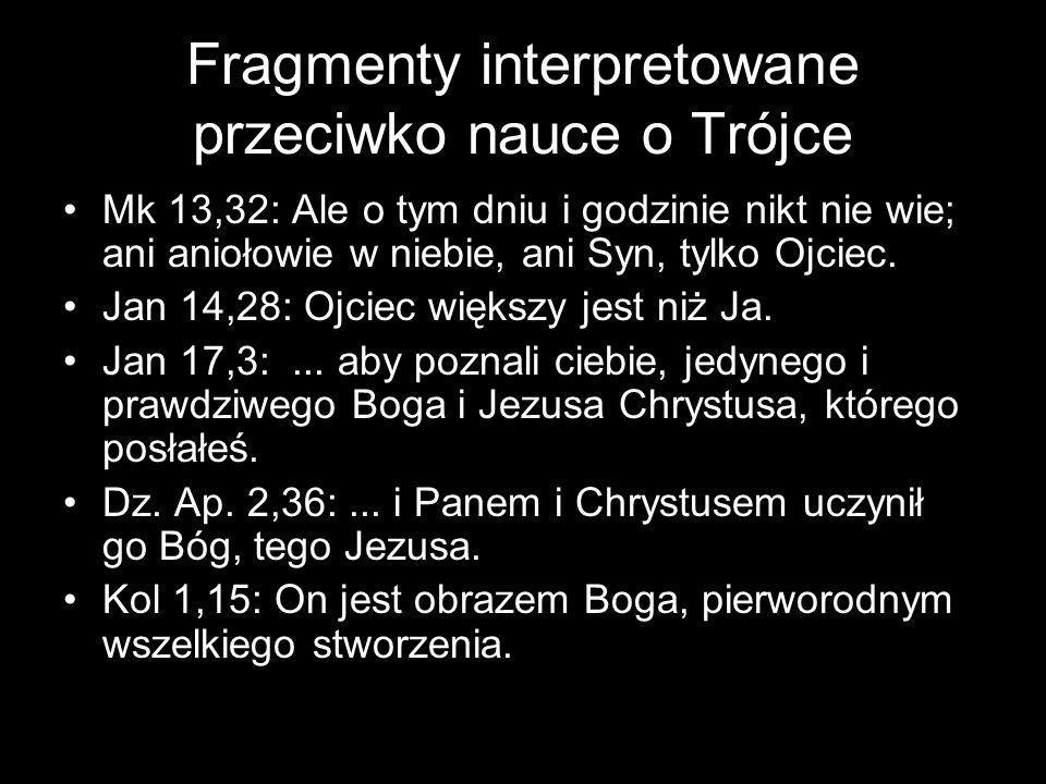 Fragmenty interpretowane przeciwko nauce o Trójce