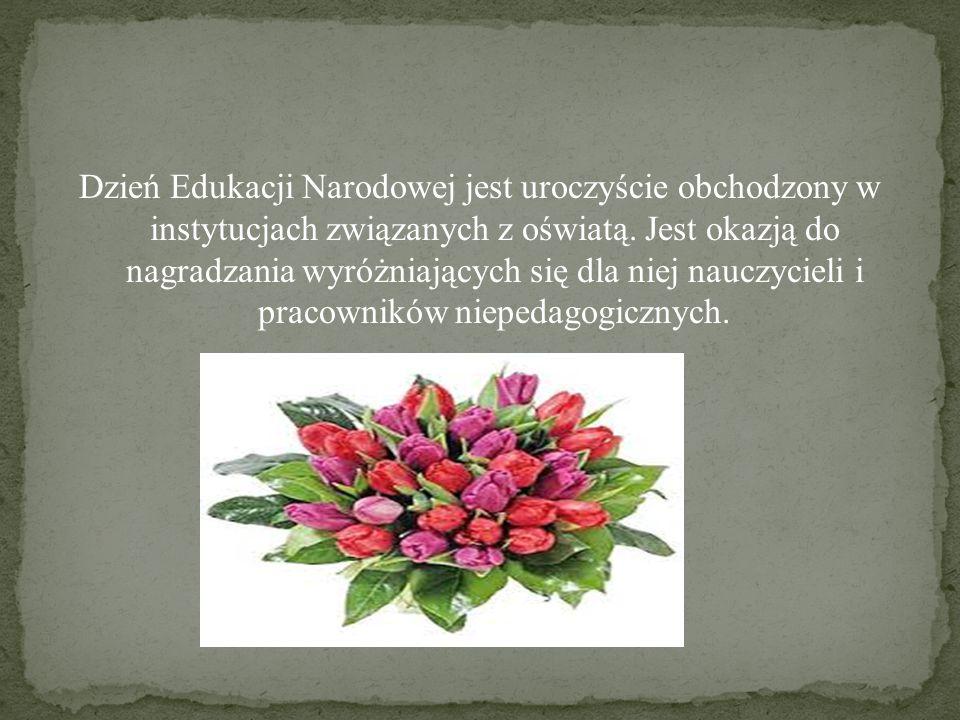 Dzień Edukacji Narodowej jest uroczyście obchodzony w instytucjach związanych z oświatą.