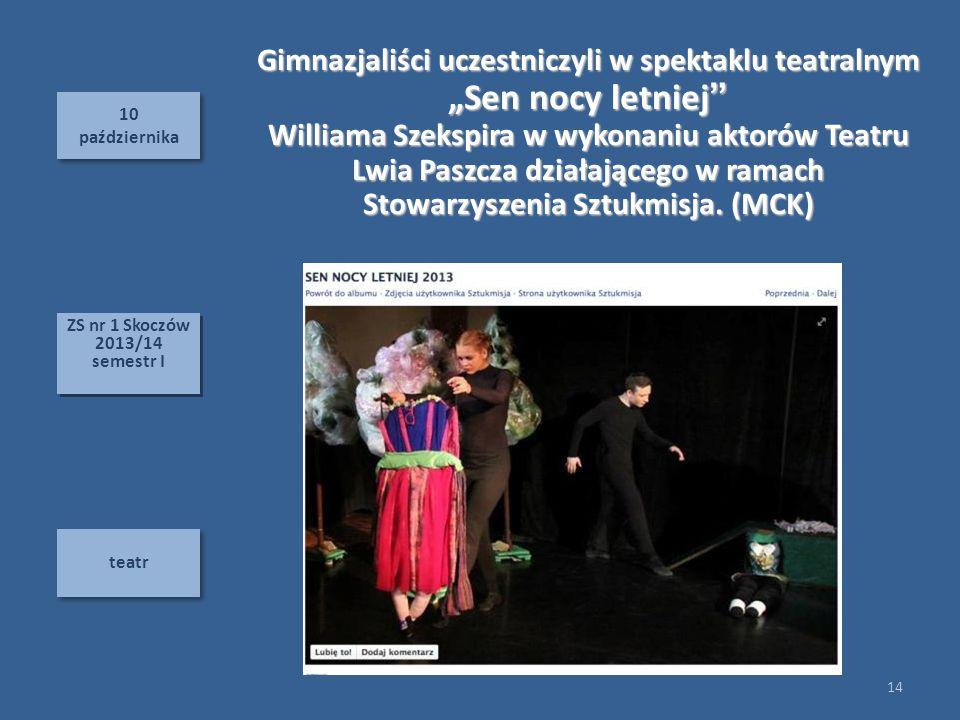"""Gimnazjaliści uczestniczyli w spektaklu teatralnym """"Sen nocy letniej"""