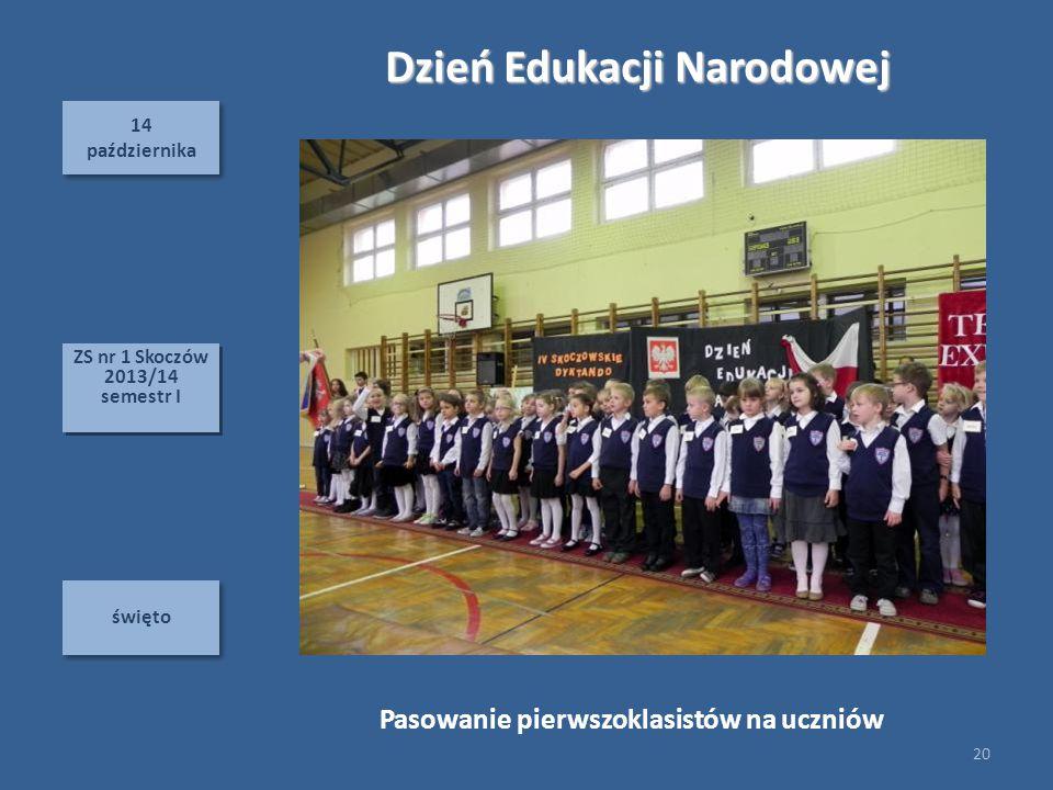 Dzień Edukacji Narodowej Pasowanie pierwszoklasistów na uczniów