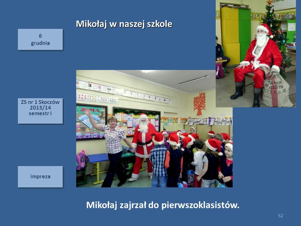 Mikołaj w naszej szkole