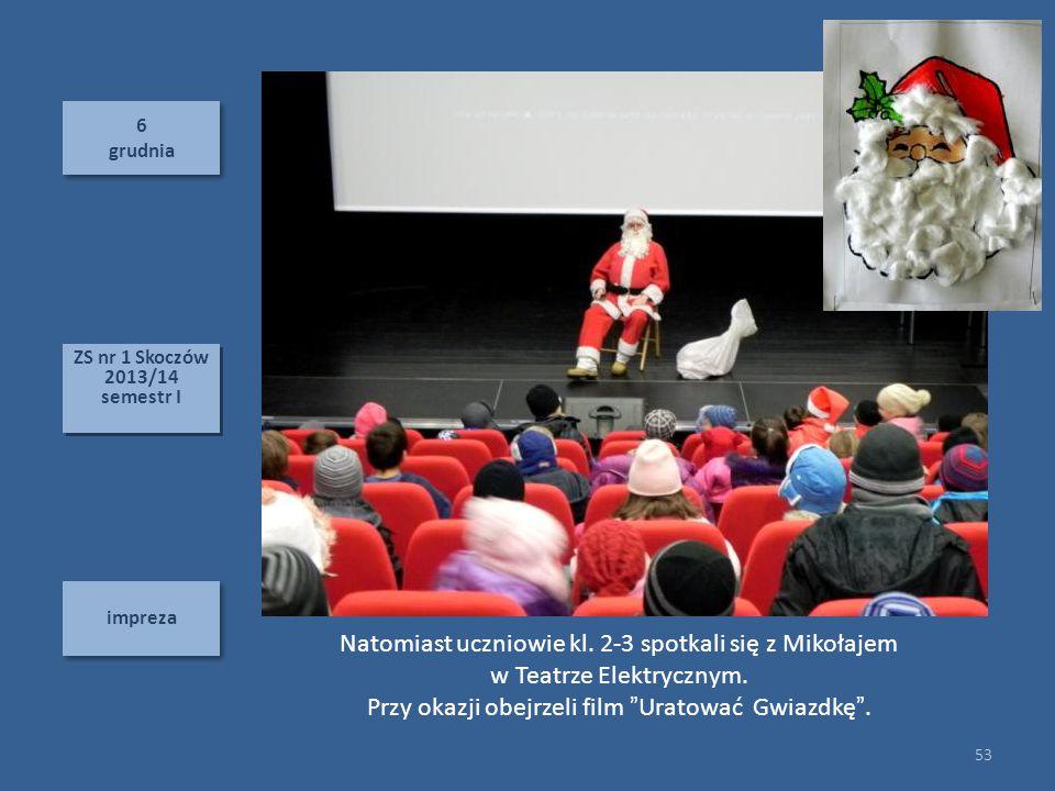 Natomiast uczniowie kl. 2-3 spotkali się z Mikołajem
