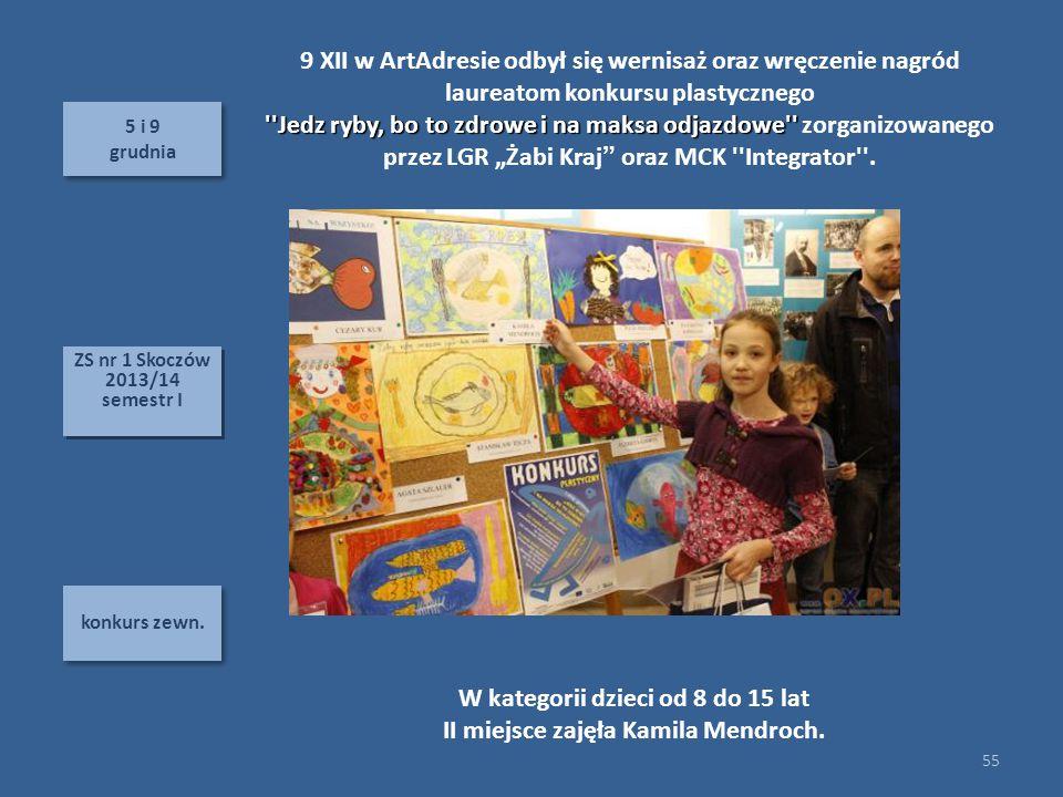 W kategorii dzieci od 8 do 15 lat II miejsce zajęła Kamila Mendroch.