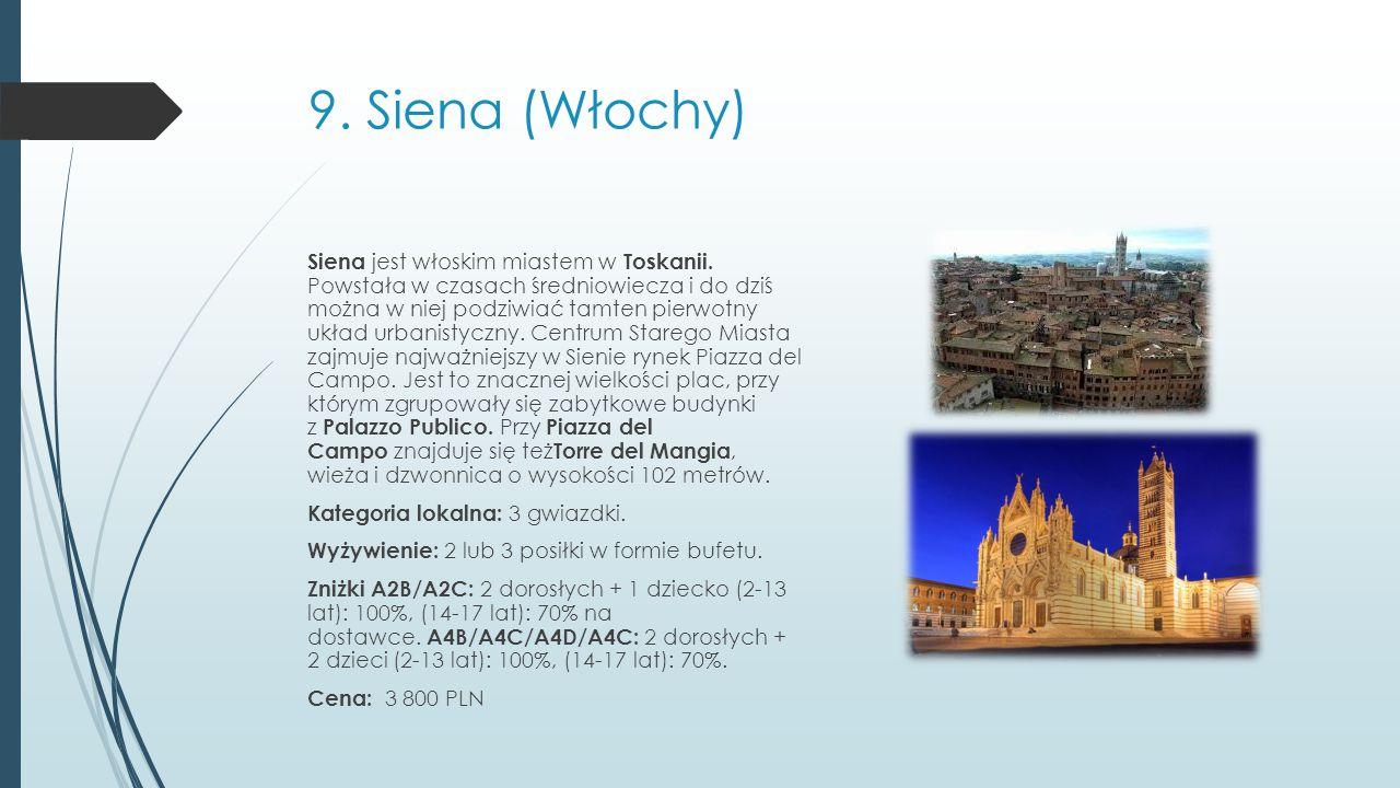 9. Siena (Włochy)