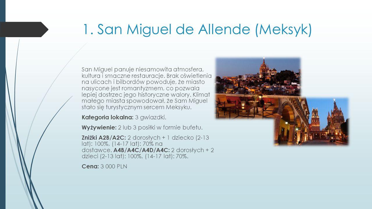 1. San Miguel de Allende (Meksyk)