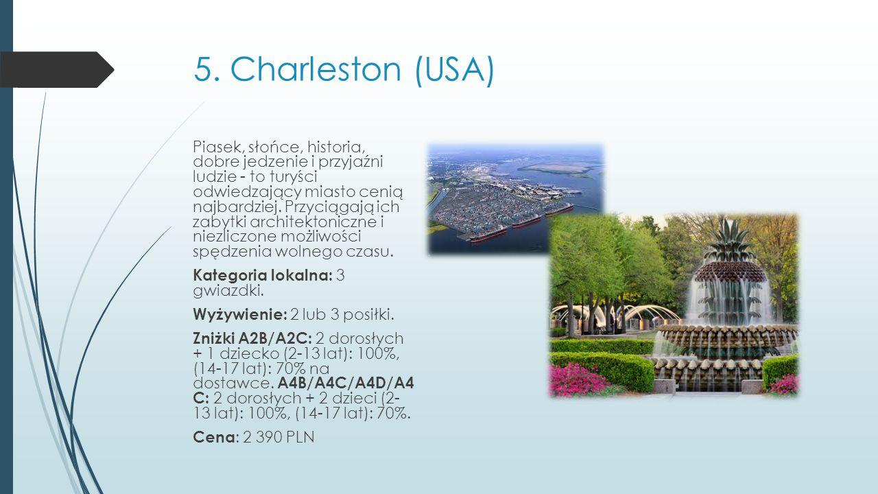 5. Charleston (USA)