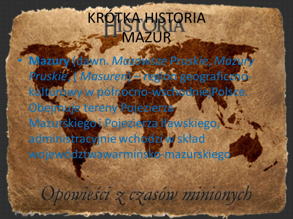 KRÓTKA HISTORIA MAZUR