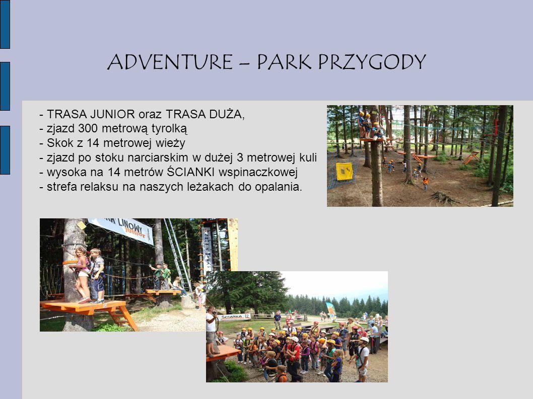 ADVENTURE – PARK PRZYGODY