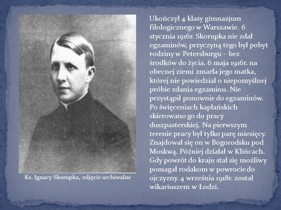 Ks. Ignacy Skorupka, zdjęcie archiwalne