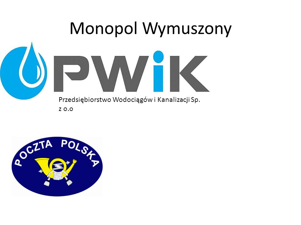 Monopol Wymuszony Przedsiębiorstwo Wodociągów i Kanalizacji Sp. z o.o