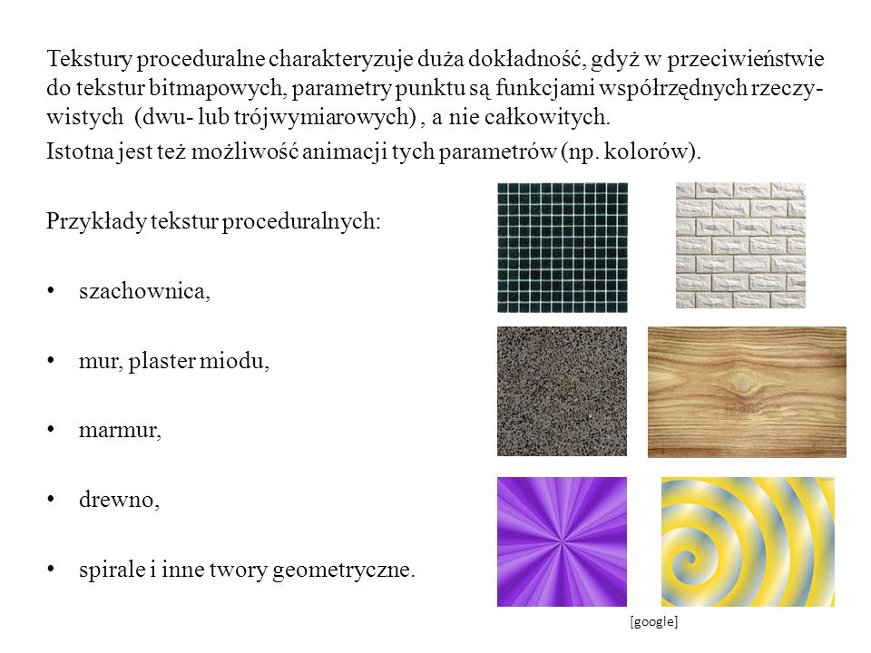 Istotna jest też możliwość animacji tych parametrów (np. kolorów).