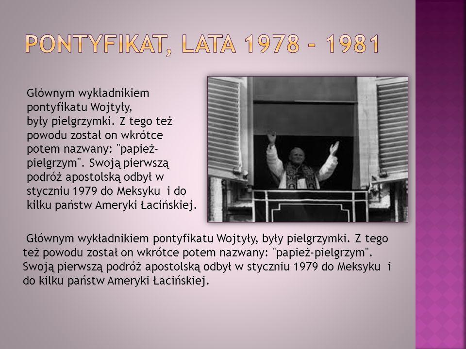 PONTYFIKAT, LATA 1978 - 1981