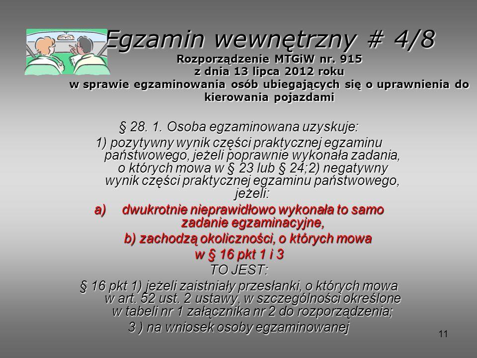Egzamin wewnętrzny # 4/8 Rozporządzenie MTGiW nr