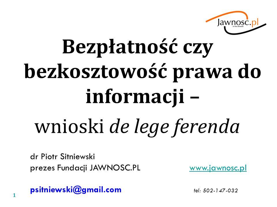 Bezpłatność czy bezkosztowość prawa do informacji –