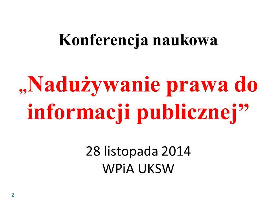 """""""Nadużywanie prawa do informacji publicznej"""