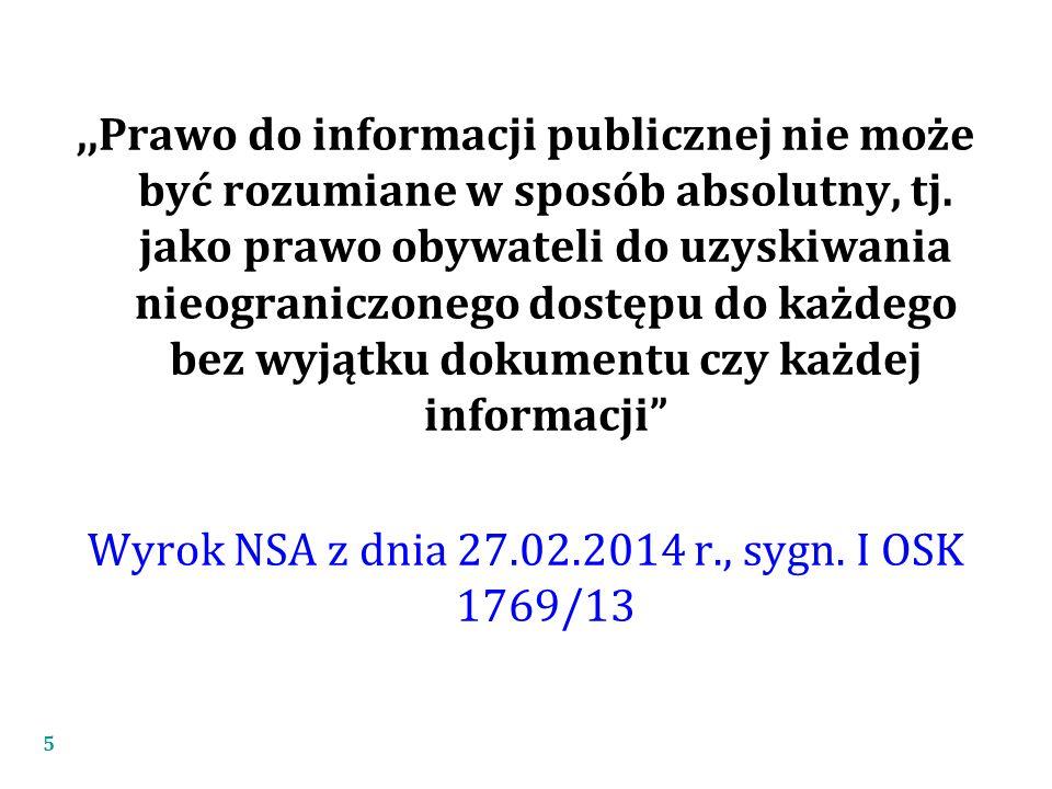 ,,Prawo do informacji publicznej nie może być rozumiane w sposób absolutny, tj.