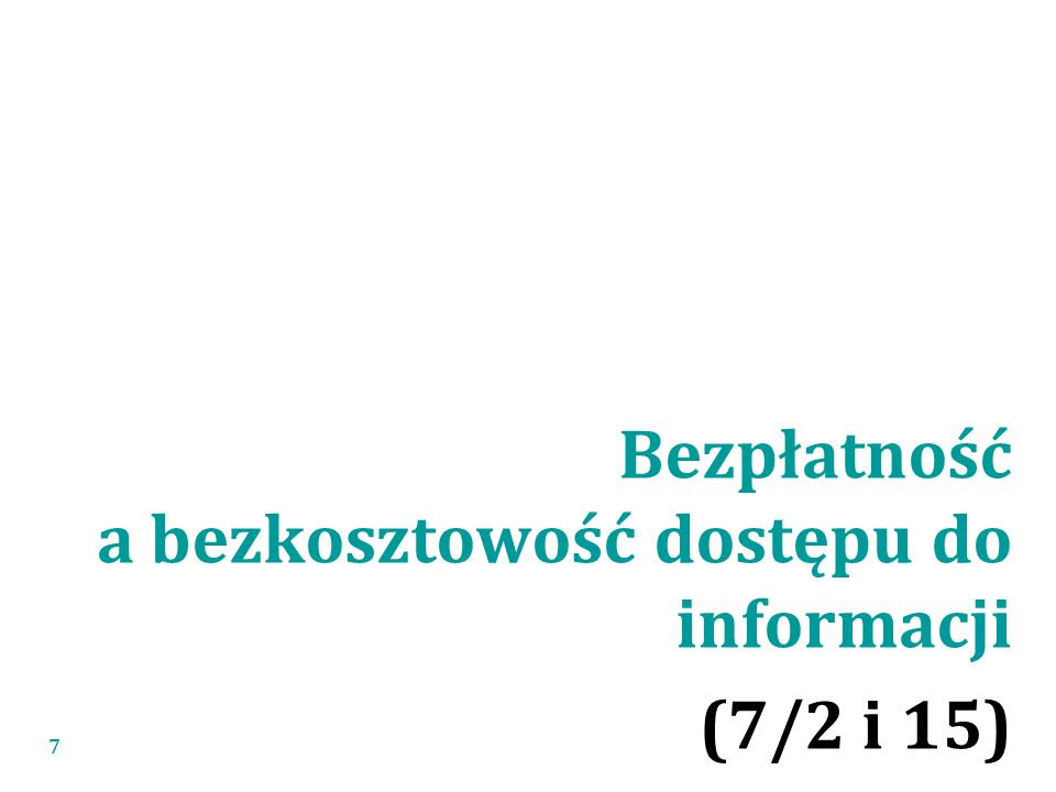 Bezpłatność a bezkosztowość dostępu do informacji