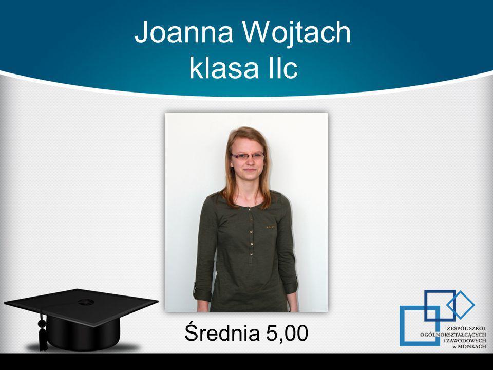Joanna Wojtach klasa IIc