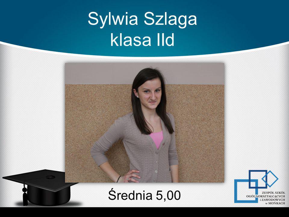 Sylwia Szlaga klasa IId