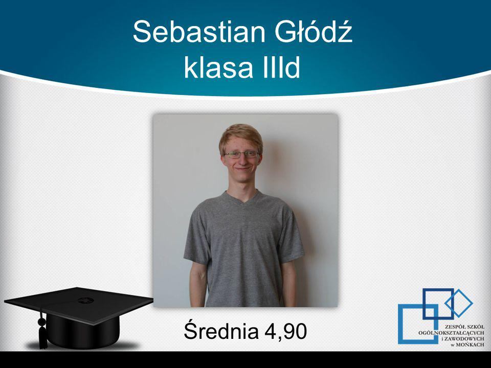 Sebastian Głódź klasa IIId