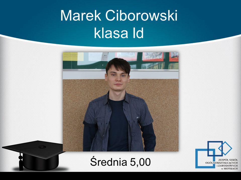 Marek Ciborowski klasa Id