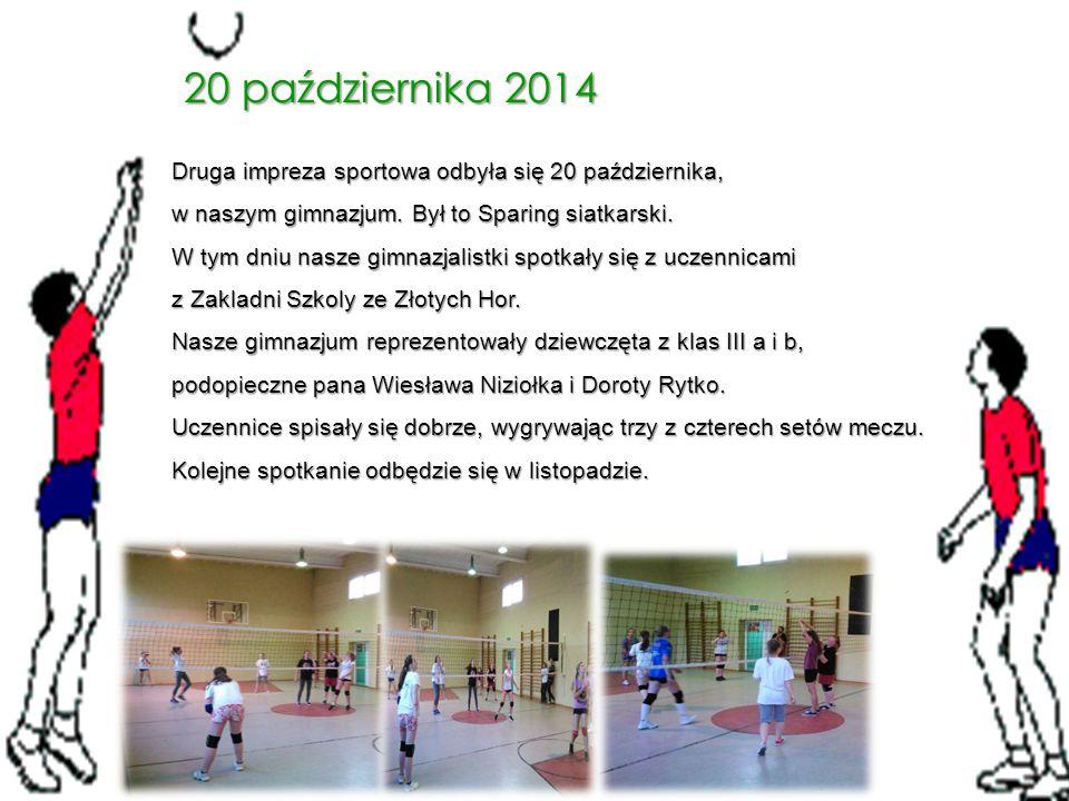 20 października 2014 Druga impreza sportowa odbyła się 20 października, w naszym gimnazjum. Był to Sparing siatkarski.