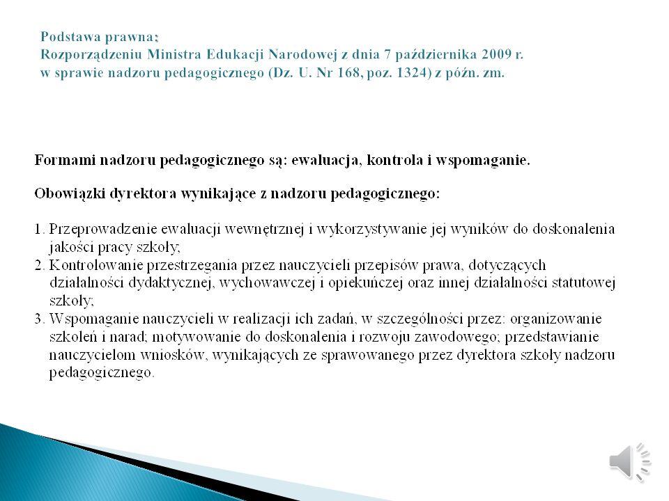 Podstawa prawna: Rozporządzeniu Ministra Edukacji Narodowej z dnia 7 października 2009 r.