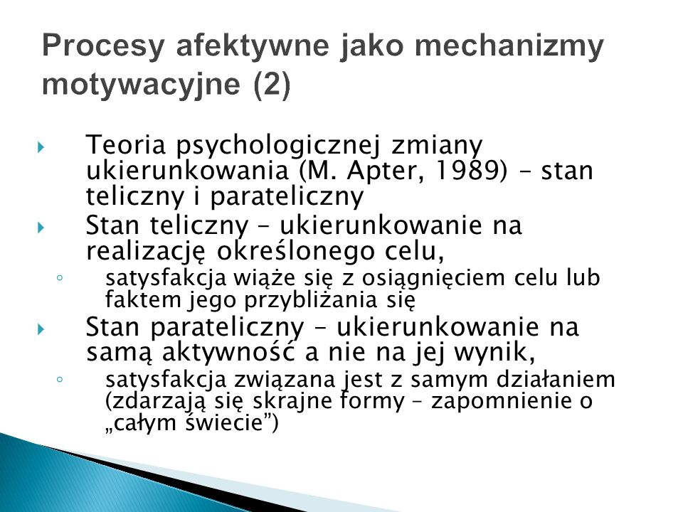 Procesy afektywne jako mechanizmy motywacyjne (2)