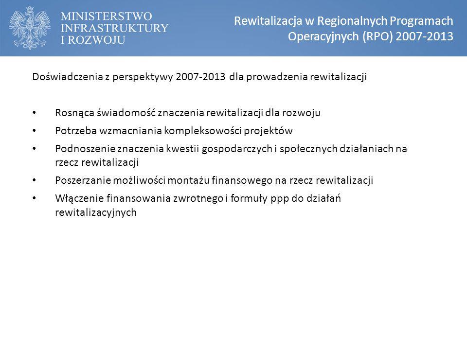Rewitalizacja w Regionalnych Programach Operacyjnych (RPO) 2007-2013