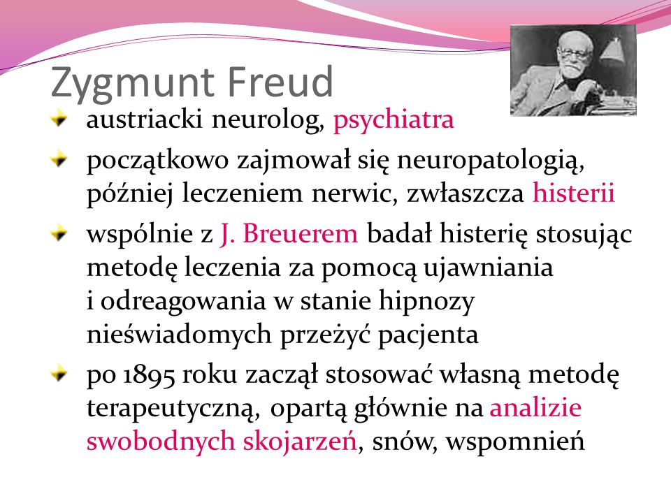 Zygmunt Freud austriacki neurolog, psychiatra