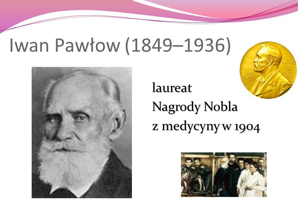 Iwan Pawłow (1849–1936) laureat Nagrody Nobla z medycyny w 1904