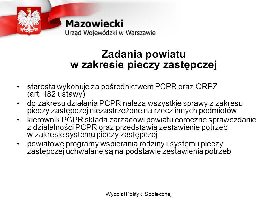 starosta wykonuje za pośrednictwem PCPR oraz ORPZ (art. 182 ustawy)
