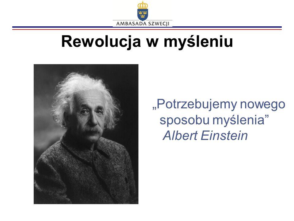 """Rewolucja w myśleniu """"Potrzebujemy nowego sposobu myślenia"""