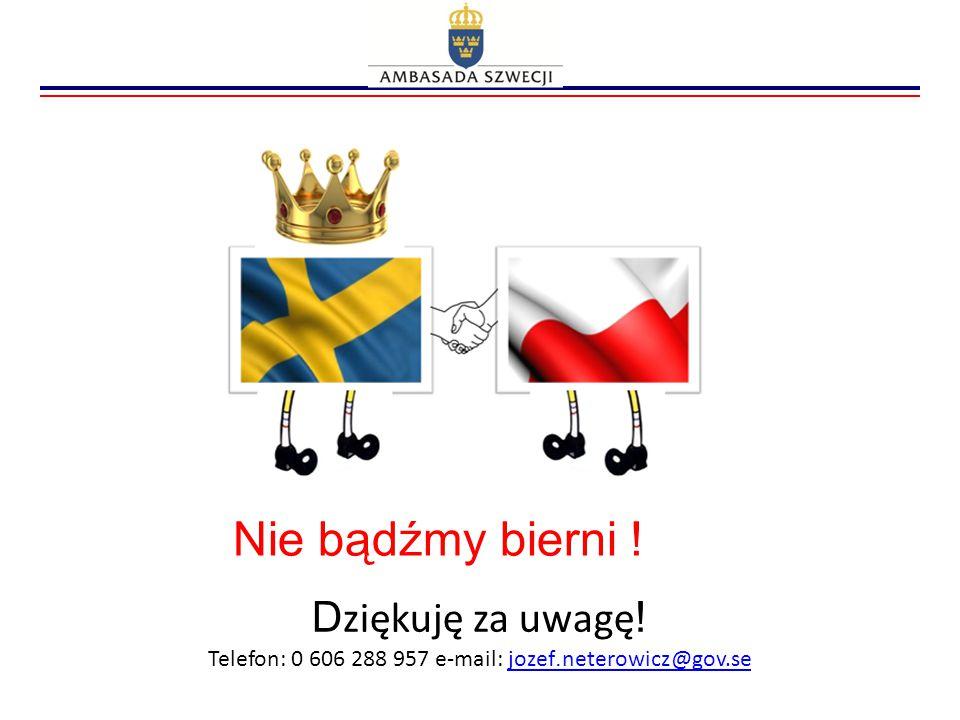 Telefon: 0 606 288 957 e-mail: jozef.neterowicz@gov.se