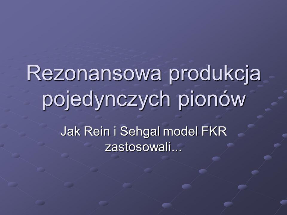 Rezonansowa produkcja pojedynczych pionów