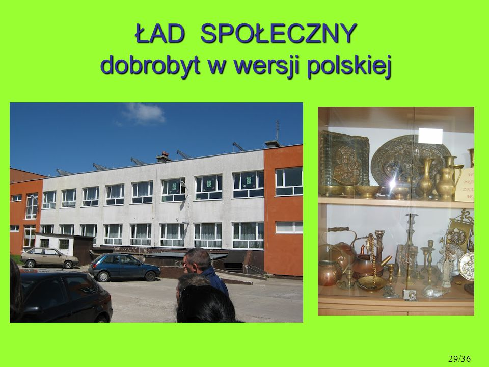 ŁAD SPOŁECZNY dobrobyt w wersji polskiej