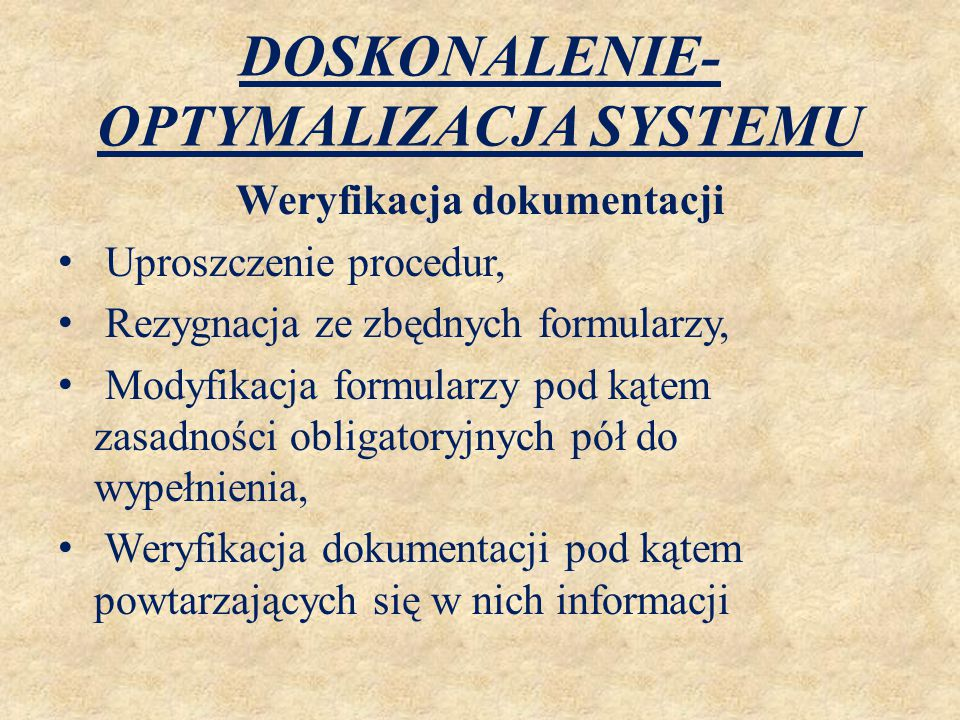 DOSKONALENIE-OPTYMALIZACJA SYSTEMU