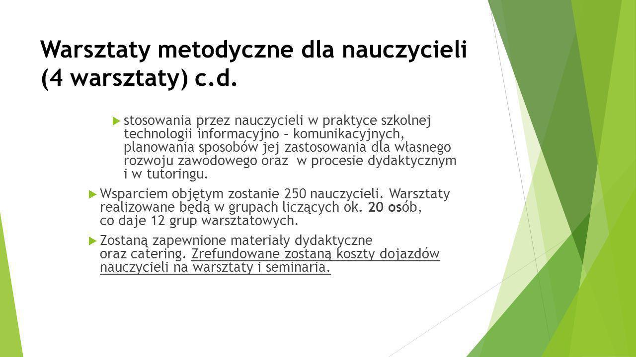 Warsztaty metodyczne dla nauczycieli (4 warsztaty) c.d.