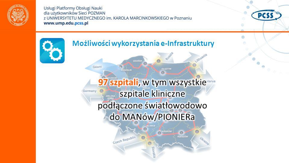 Możliwości wykorzystania e-Infrastruktury