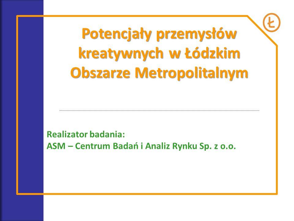 Potencjały przemysłów kreatywnych w Łódzkim Obszarze Metropolitalnym