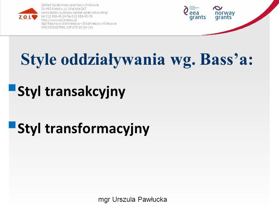 Style oddziaływania wg. Bass'a: