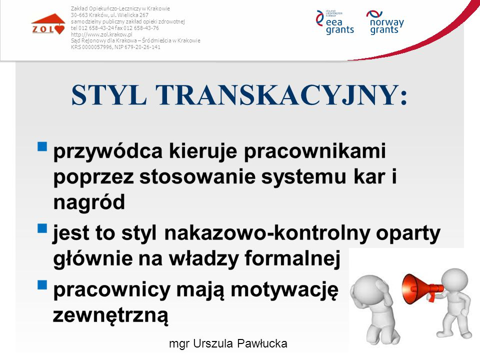 STYL TRANSKACYJNY: mgr Urszula Pawłucka