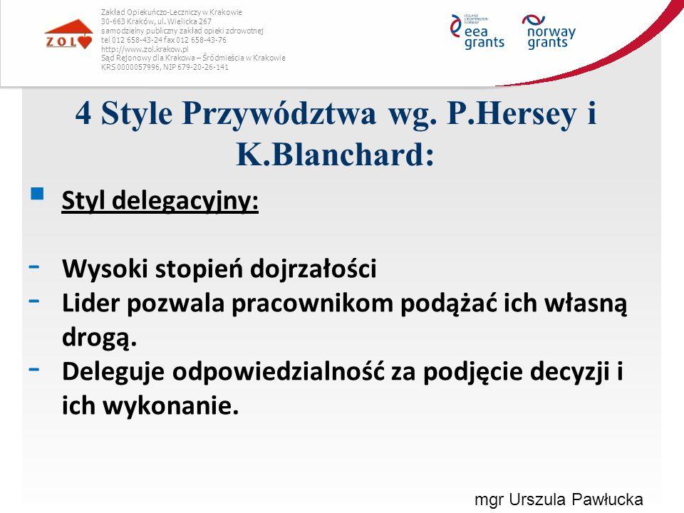 4 Style Przywództwa wg. P.Hersey i K.Blanchard: