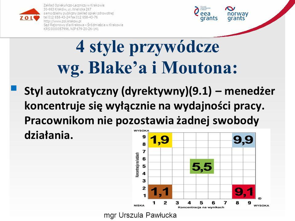 4 style przywódcze wg. Blake'a i Moutona: