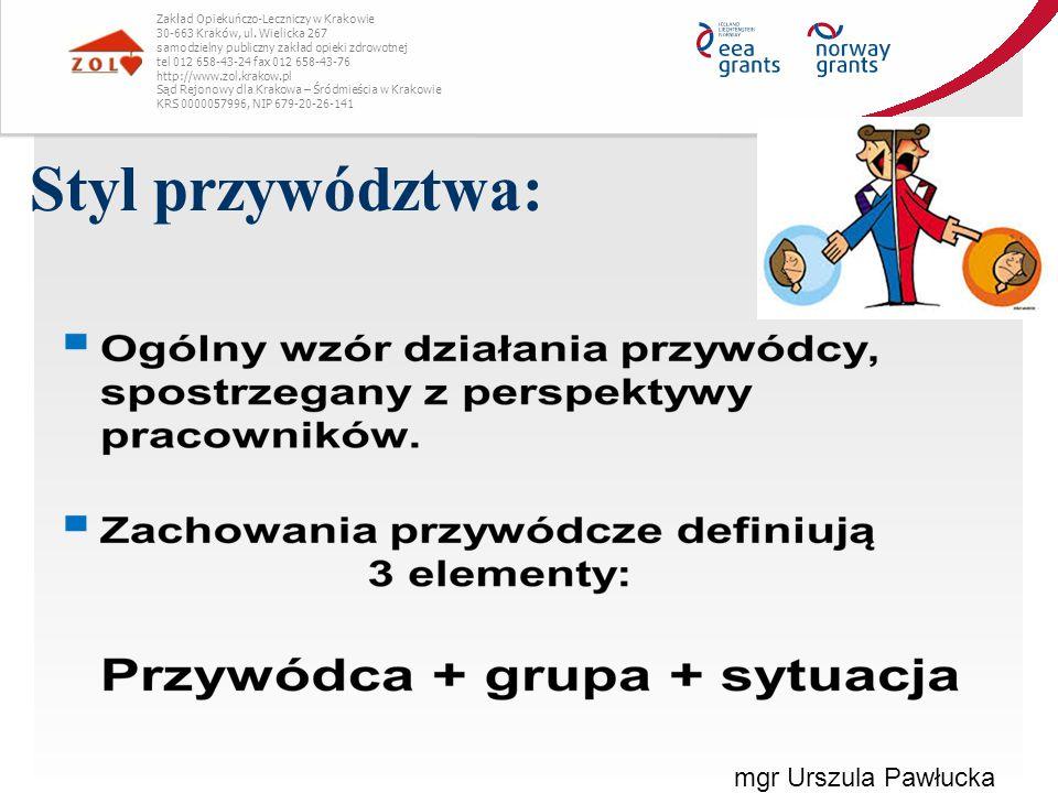 Styl przywództwa: mgr Urszula Pawłucka