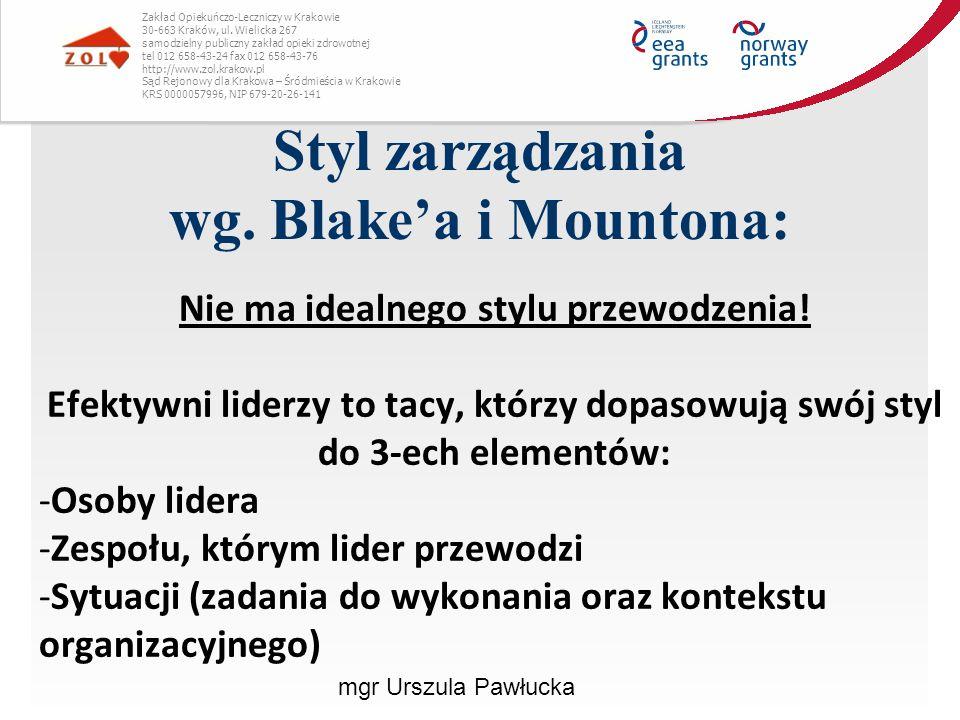 Styl zarządzania wg. Blake'a i Mountona: