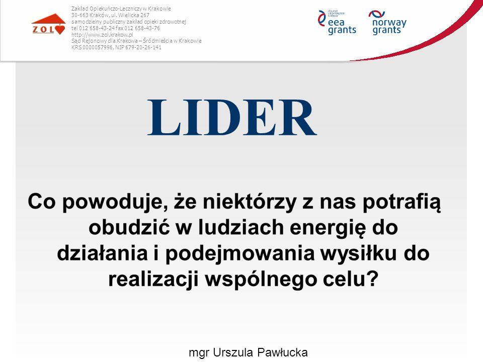 LIDER mgr Urszula Pawłucka Zakład Opiekuńczo-Leczniczy w Krakowie